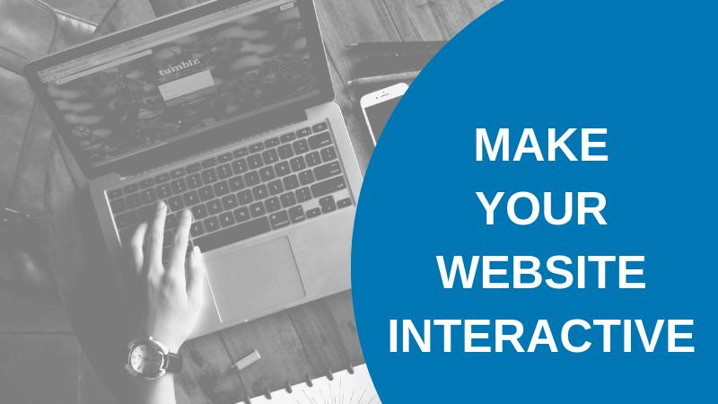 make your website interactive