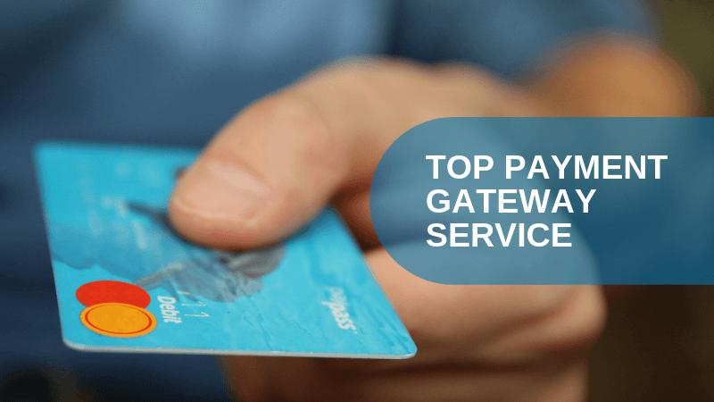 Top Payment Gateway Services